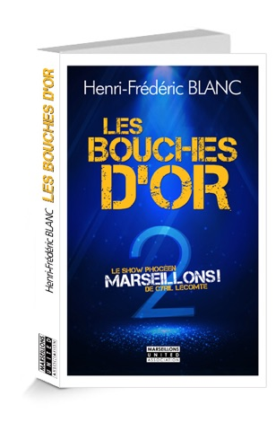 Les Bouches d'Or